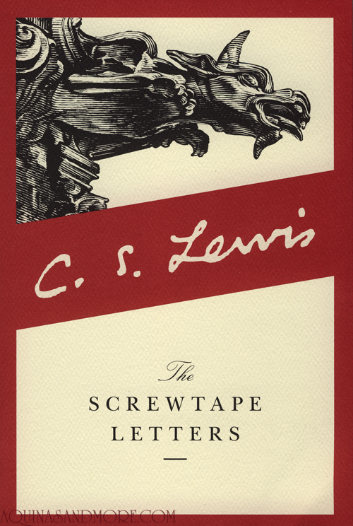 "... on ""The Screwtape Letters"" 